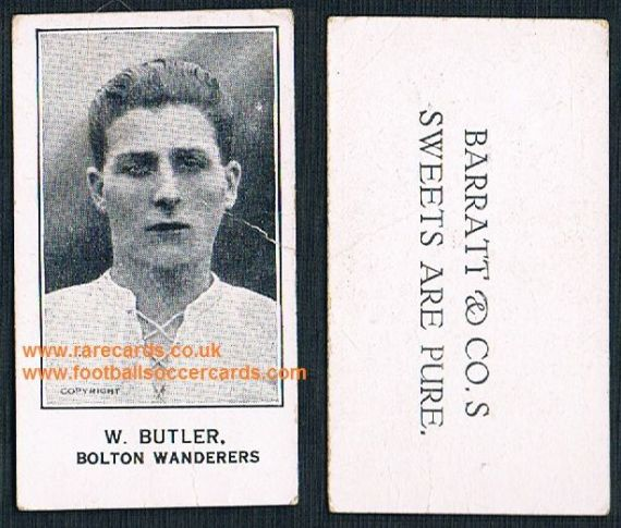 1925 W. Butler Bolton Wanderers Reading Barratt Sweets Are Pure  soccer trade card